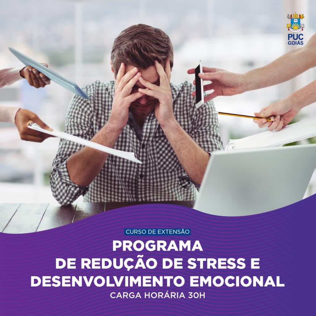 PROGRAMA DE REDUÇÃO DE STRESS...