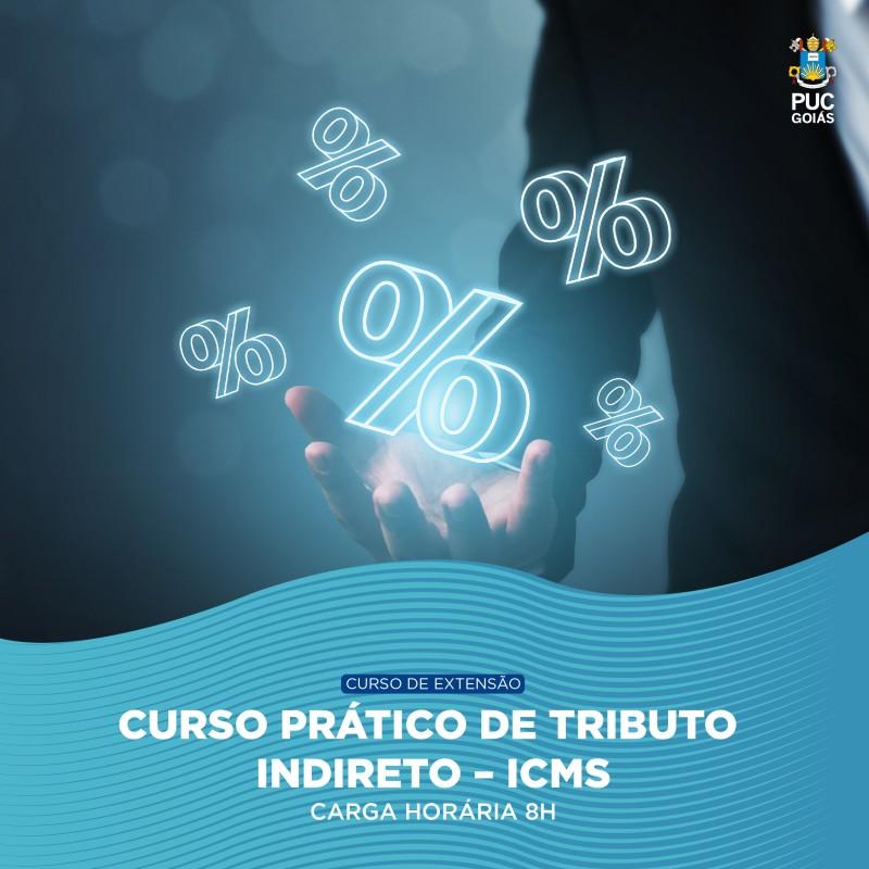 Curso Prático de Tributo Indireto - ICMS