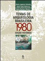 Book Cover: TEMAS DE ARQUEOLOGIA BRASILEIRA (1980) – EDIÇÃO HISTÓRICA