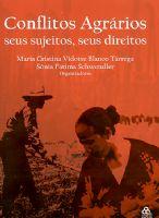 Book Cover: CONFLITOS AGRÁRIOS – SEUS SUJEITOS, SEUS DIREITOS