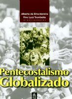 Book Cover: PENTECOSTALISMO GLOBALIZADO
