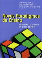 Book Cover: NOVOS PARADIGMAS DE ENSINO: ADAPTAÇÕES CURRICULARES E O DIREITO AO SABER