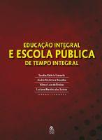 Book Cover: EDUCAÇÃO INTEGRAL E ESCOLA PÚBLICA DE TEMPO INTEGRAL