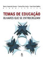 Book Cover: TEMAS DE EDUCAÇÃO: OLHARES QUE SE ENTRECRUZAM