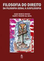 Book Cover: FILOSOFIA DO DIREITO - DA FILOSOFIA GERAL À JUSFILOSOFIA