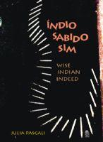 Book Cover: ÍNDIO SABIDO SIM