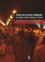 Book Cover: POLÍTICAS SOCIAIS URBANAS: A CIDADE PARA TODOS E TODAS