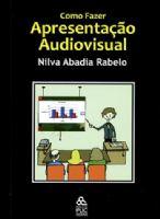 Book Cover: COMO FAZER APRESENTAÇÃO AUDIOVISUAL