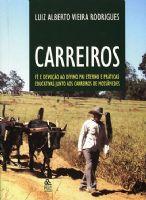 Book Cover: CARREIROS – FÉ E DEVOÇÃO AO DIVINO PAI ETERNO E PRÁTICAS EDUCATIVAS JUNTO AOS CARREIROS DE MOSSÂMEDES