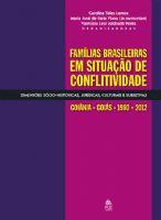 Book Cover: FAMÍLIAS BRASILEIRAS EM SITUAÇÃO DE CONFLITIVIDADE