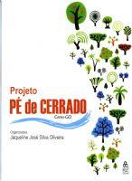 Book Cover: PROJETO PÉ DE CERRADO/CERES-GOIÁS