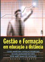 Book Cover: GESTÃO E FORMAÇÃO EM EDUCAÇÃO A DISTÂNCIA