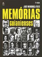 Book Cover: MEMÓRIAS GOIANIENSES