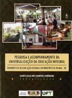 Book Cover: PESQUISA E ACOMPANHAMENTO DA UNIVERSALIZAÇÃO DA EDUCAÇÃO INTEGRAL