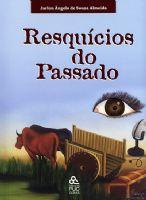 Book Cover: RESQUÍCIOS DO PASSADO